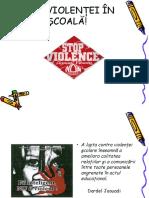 Stop Violenţei În Şcoală!