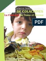 Estudio de Packs de Colaciones. Dra Cecilia Castillo,  Omar Pérez y Edison Cid