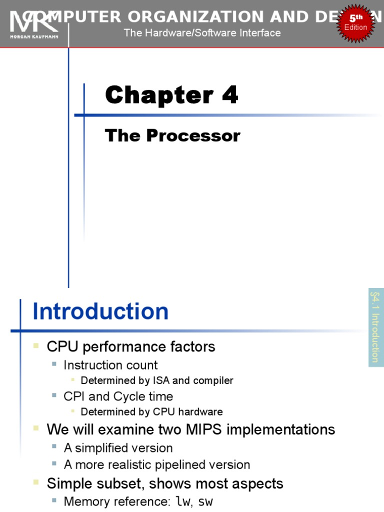 Chapter 04 Computer Organization and Design, Fifth Edition: The  Hardware/Software Interface (The Morgan Kaufmann Series in Computer  Architecture and Design) ...