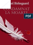Mikkel Birkegaard - Condamnat La Moarte