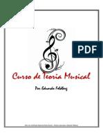 Curso Técnico de Teoria Musical. Eduardo Feldberg