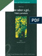 Con Sabor a Gol. Fútbol y Prensa.