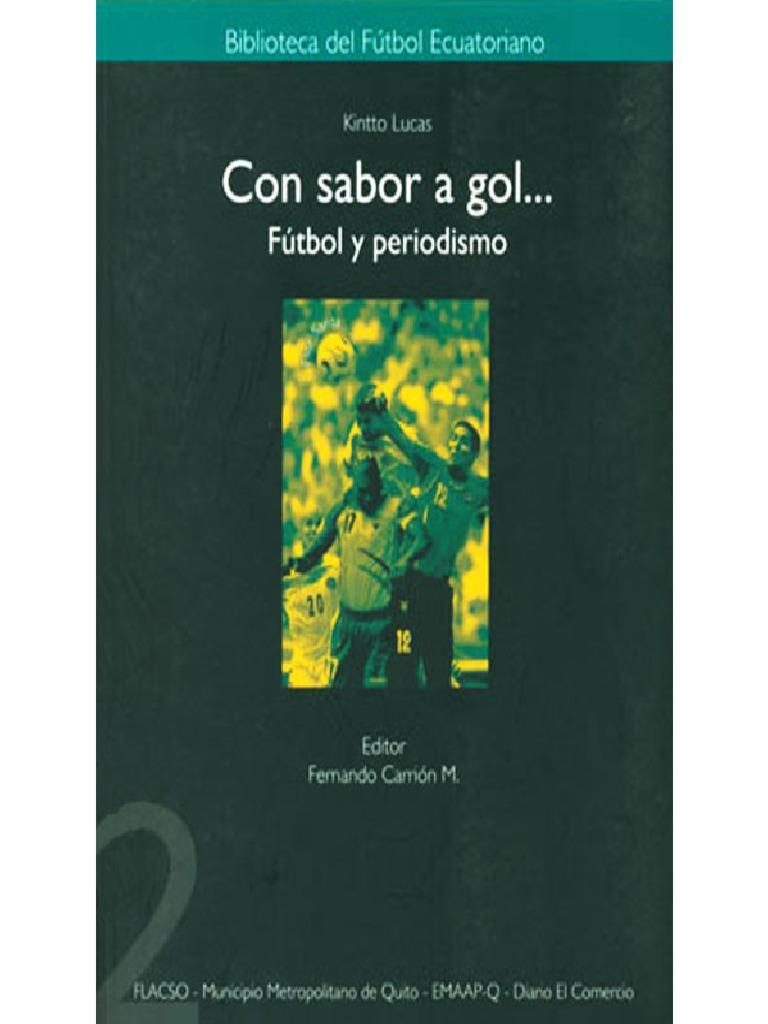 Con Sabor a Gol. Fútbol y Prensa. fd89ee2730bf8