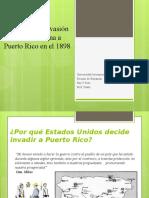 Causas de La Invasión Norteamericana a Puerto Rico