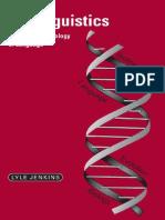 Jenkins - Biolinguistics Exploring the Biology of Language