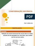 CONFORMAÇÃO MECÂNICA - 4°AULA