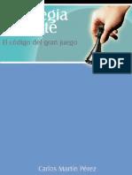 Estrategia y Mente - El Código Del Gran Juego - Carlos Perez