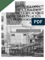 Epistemología, etica y política de la relación entre investigación social y transformación.HUMBERTO CUBIDES