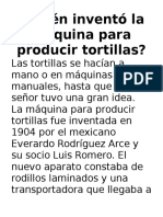 Quién Inventó La Máquina Para Producir Tortillas