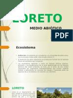 LORETO - Medio Abiótico