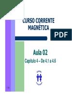 Curso Corrente Magnetica - Aula 02 - Cap 04 de 4.1 a 4.6p (6p)