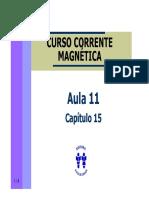 Curso Corrente Magnetica - Aula 11 - Cap 15 (4p)