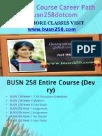 BUSN 258 Course Career Path Begins Busn258dotcom