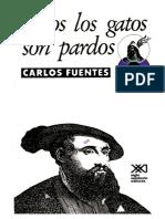 Todos Los Gatos Son Pardos (Ceremonia Del Alba) - Carlos Fuentes