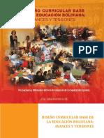 Diseño Curricular Base de La Educación Boliviana Avances y Tensiones (2012)