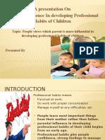 Parental Influence on children in developing professional skills
