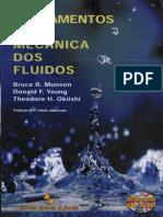 Fundamentos Da Mecânica Dos Fluidos - 4ª Ed. - Bruce R. Munson; Donald F. Young e Theodore H. Okiishi