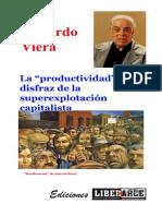 """Eduardo Viera - La """"productividad"""" disfraz de la superexplotación capitalista"""