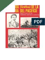 Historia de La Guerra Del Pacifico
