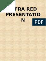Infra Red Presentation