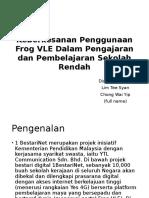 Keberkesanan Penggunaan Frog VLE Dalam Pengajaran Dan Pembelajaran