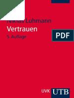 Niklas Luhmann - Vertrauen. Ein Mechanismus Der Reduktion Sozialer - 3825240045