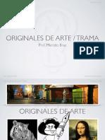 06a Originales de Arte Trama