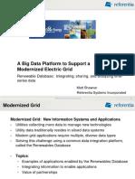 A Big Data Platform to Support