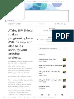 ATtiny ISP Shield Makes Programing Bare AVR ICs Easy and