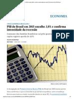 PIB Do Brasil Em 2015 Encolhe 3,8% e Confirma Intensidade Da Recessão _ Economia _ EL PAÍS Brasil
