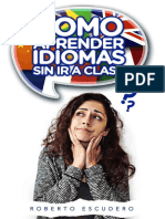 Como aprender idiomas sin ir a - Roberto Escudero.pdf