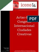 Actas Congreso Ciudades Creativas 09 - Vol. 1