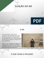 POLUIÇÃO DO AR.pptx