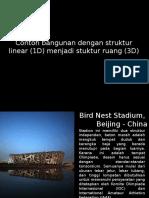 Bangunan Dgn Struktur Linear (1D) Menjadi Struktur Ruang (3D)