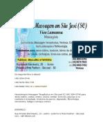 Massagista, Massoterapia, Acupuntura, Ajuste vertebral e de coluna (Quiropraxia), Reflexologia - Cllínica em São José SC - de segunda à sábado
