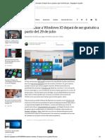 Actualizar a Windows 10 Dejará de Ser Gratuito a Partir Del 29 de Julio - Engadget en Español