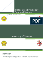 Anatomy, Histology and Physiology of Sinuses