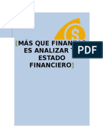 Analisis de Estado Financiero MÁS QUE FINANZAS, ES ANALIZAR TU ESTADO FINANCIERO