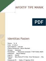 Presentasi Case Skizoafektif Tipe Manik