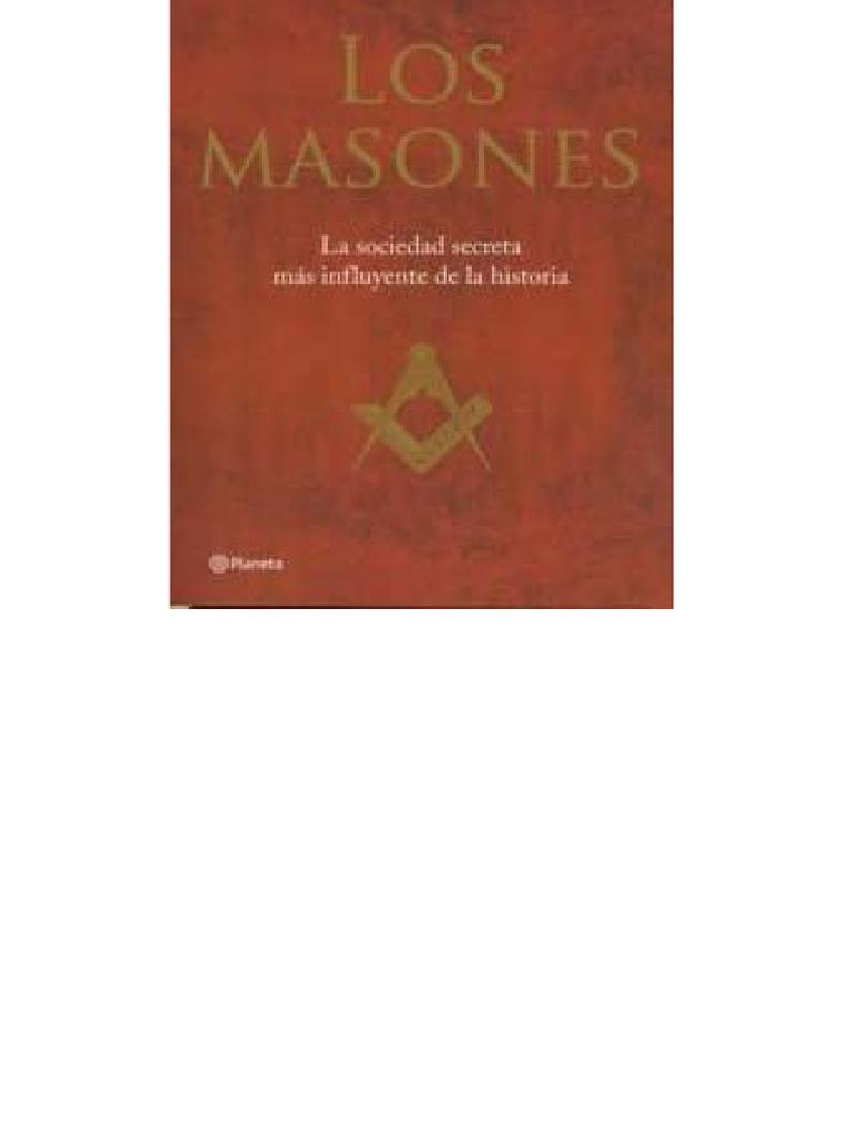 César Vidal - Los Masones, La Sociedad Secreta Más Influyente de La ...