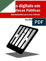 Livros Digitais em Bibliotecas Públicas, Vera Maria da Silva