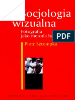 SZTOMPKA, Piotr - Socjologia Wizualna. Fotografia Jako Metoda Badawcza