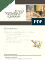 Desarrollo de Marco Metodológico Para Proyectos de Investigación