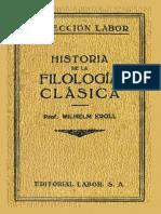 Kroll Wilhelm - Historia De La Filologia Clasica.pdf