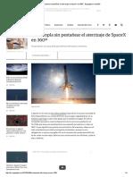 Contempla Sin Pestañear El Aterrizaje de SpaceX en 360º - Engadget en Español