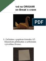 Origami - Prison Break