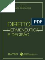 João Paulo Allain Teixeira - Direito, Hermenêutica e Decisão