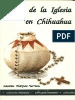 Origen de La Iglesia en Chihuahua - Zacarías Márquez