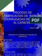 Proceso de Fabricacion de Varillas Corrugadas de Acero Al Carbon