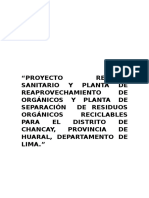 Proyecto Relleno Sanitario y Planta de Reaprovechamiento de Orgánicos y Planta de Separación de Residuos Orgánicos Reciclables Para El Distrito de Chancay